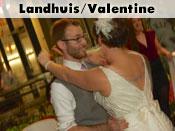 Landhuis/Valentine Wedding
