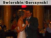 Swierzbin/Gorczynski Wedding